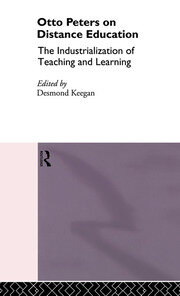 Otto Peters on Distance Education: The Industrialization of Teaching and Learning