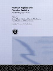 Introduction: gender politics and the reimagining of human rights in the Asia-Pacific MAlIA STIVENS