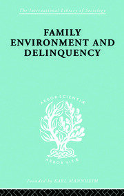 Family Environment and Delinquency
