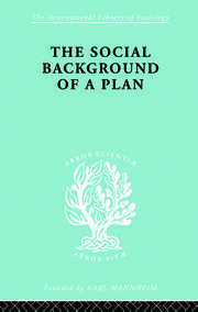 The Social Background of a Plan: A Study of Middlesbrough