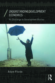 Understanding Development Economics: Its Challenge to Development Studies