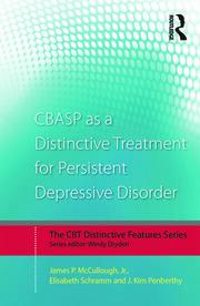 CBASP as a Distinctive Treatment for Persistent Depressive Disorder: Distinctive features