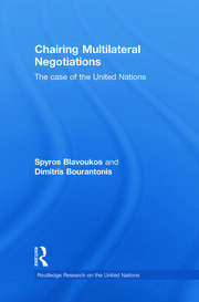 Chairing Multilateral Negotiations: The Case of the United Nations