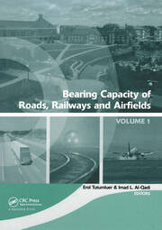 Bearing Capacity of Roads, Railways and Airfields, Two Volume Set: Proceedings of the 8th International Conference (BCR2A'09), June 29 - July 2 2009, Unversity of Illinois at Urbana - Champaign, Champaign, Illinois, USA