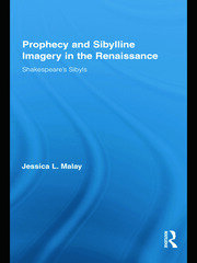 Prophecy and Sibylline Imagery in the Renaissance: Shakespeare's Sibyls