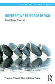 Interpretive Research Design: Concepts and Processes