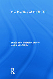 The Practice of Public Art PBdirect - 1st Edition book cover