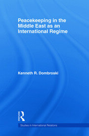 Peacekeeping in the Middle East as an International Regime