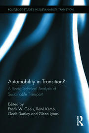 Automobility in Transition?: A Socio-Technical Analysis of Sustainable Transport