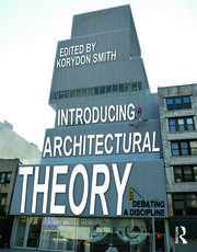 Introducing Architectural Theory SMITH - 1st Edition book cover