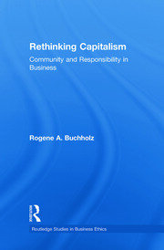 Rethinking Capitalism: Community and Responsibility in Business