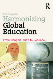 Harmonizing Global Education: From Genghis Khan to Facebook