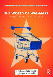 The World of Wal-Mart: Discounting the American Dream