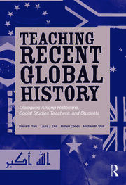 Featured Title - Teaching Recent Global History - 1st Edition book cover
