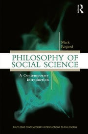 Philosophy of Social Science: A Contemporary Introduction