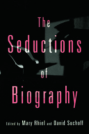 The Seductions of Biography