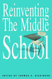 Reinventing the Middle School