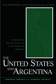 The United States and Argentina: Changing Relations in a Changing World