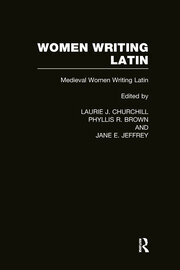 Women Writing Latin: Medieval Modern Women Writing Latin