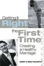 GETTING IT RIGHT THE FIRST TIME - 1st Edition book cover