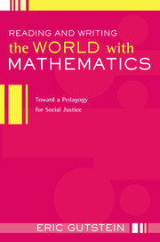 Reading the World with Mathematics: Developing Sociopolitical Consciousness