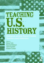 Teaching U.S. History: Dialogues Among Social Studies Teachers and Historians