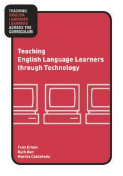 Teaching English Language Learners through Technology