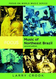 Focus: Music of Northeast Brazil