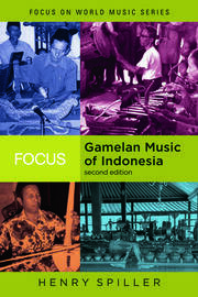 Focus: Gamelan Music of Indonesia