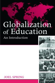 Globalization of Education (Spring) - 1st Edition book cover