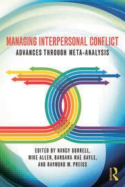 Managing Interpersonal Conflict: Advances through Meta-Analysis