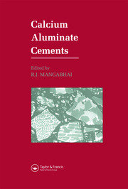 Calcium Aluminate Cements: Proceedings of a Symposium dedicated to H G Midgley, London, July 1990