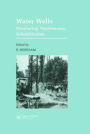 Water Wells - Monitoring, Maintenance, Rehabilitation: Proceedings of the International Groundwater Engineering Conference, Cranfield Institute of Technology, UK