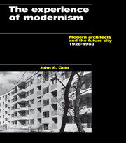 EXPERIENCE OF MODERNISM - 1st Edition book cover