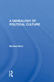 A Genealogy of Political Culture