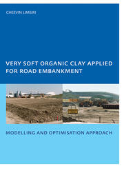 Very Soft Organic Clay Applied for Road Embankment