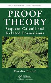 Discrete Mathematics its Applications: Proof Theory