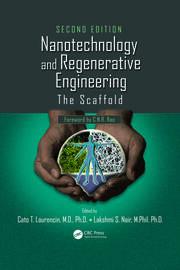 Nanotechnology and Regenerative Engineering