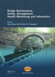 Bridge Maintenance, Safety Management, Health Monitoring and Informatics - IABMAS '08