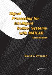 Signal Processing for Intelligent Sensor Systems with MATLAB®