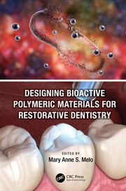 Designing Bioactive Polymeric Materials for Restorative Dentistry