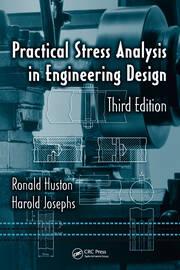 Practical Stress Analysis in Engineering Design