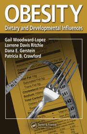Obesity: Dietary and Developmental Influences