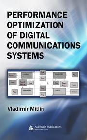 Performance Optimization of Digital Communications Systems