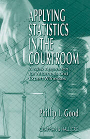 Applying Statistics in the Courtroom