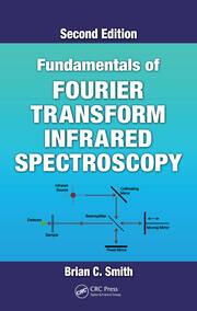 Fundamentals of Fourier Transform Infrared Spectroscopy