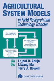 Agricultural System Models in Field Research and Technology Transfer