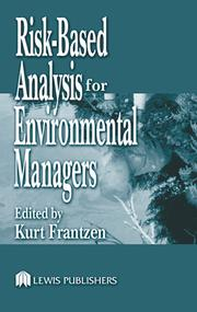 Risk-Based Analysis for Environmental Managers