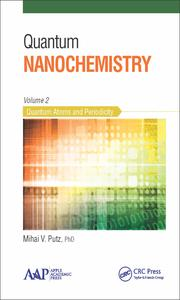 Quantum Nanochemistry, Volume Two