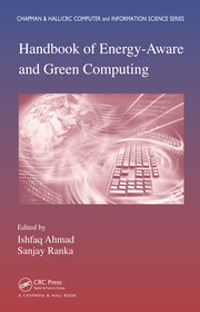 Handbook of Energy-Aware and Green Computing - Two Volume Set